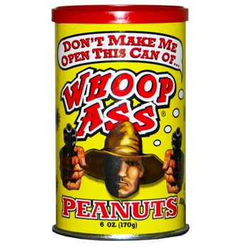 Whoop Ass Peanuts