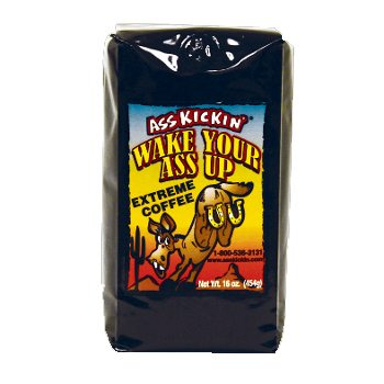 Wake Your Ass Up Extreme Coffee